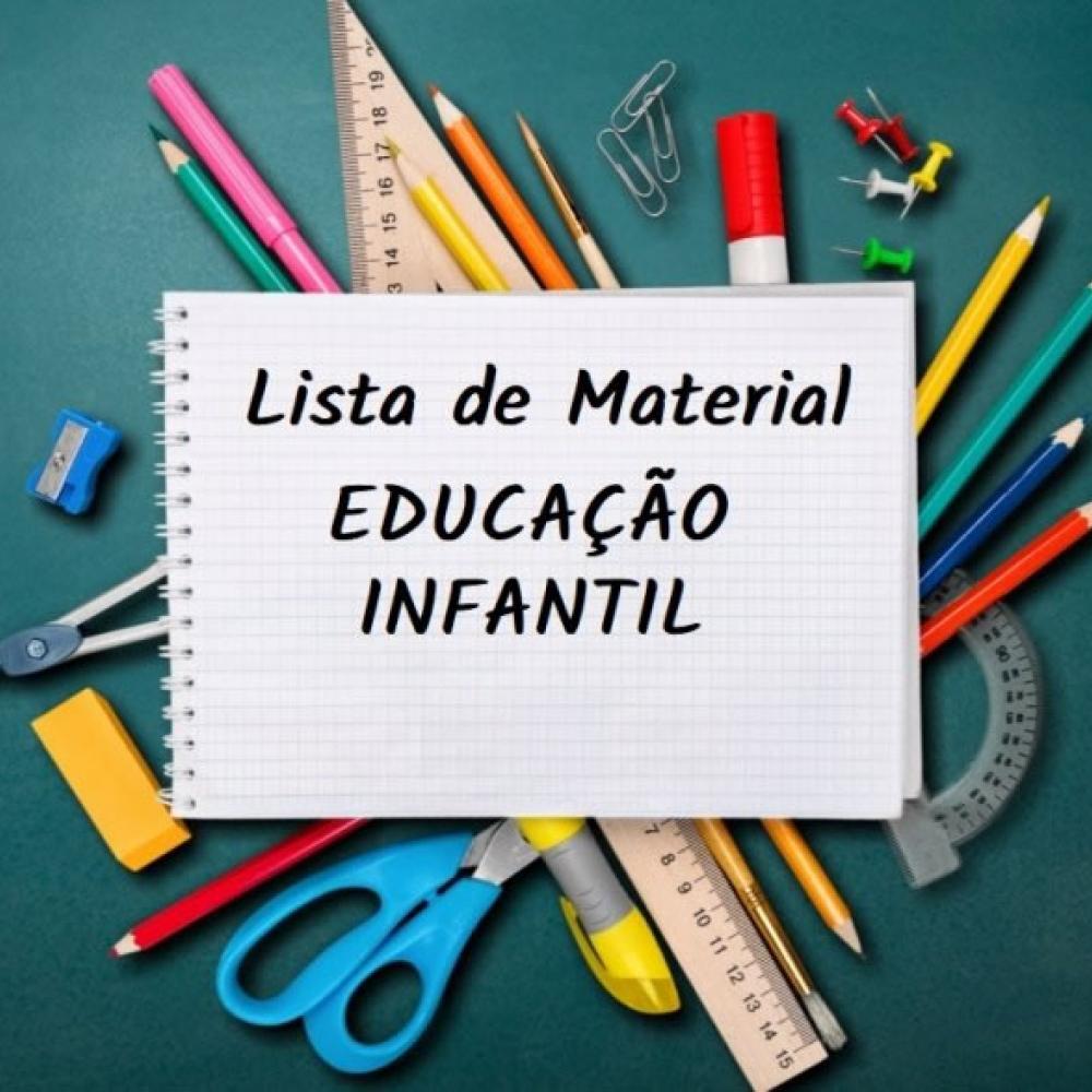 LISTA DE MATERIAL EDUCAÇÃO INFANTIL - SEUC